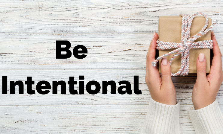 https://suehawkes.com/wp-content/uploads/2020/11/Be-Intentional.png
